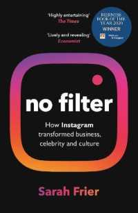 Link to an enlarged image of No Filter : The Inside Story of Instagram