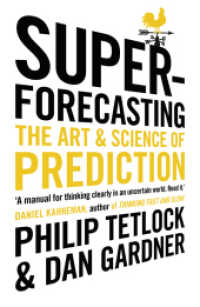 Link to an enlarged image of Superforecasting : The Art and Science of Prediction -- Paperback / softback