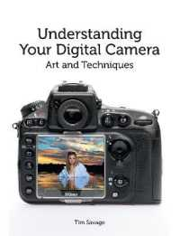 Link to an enlarged image of Understanding Your Digital Camera : Art and Techniques -- Paperback / softback