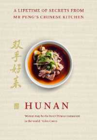 Link to an enlarged image of Hunan : A Lifetime of Secrets from Mr Peng's Chinese Kitchen