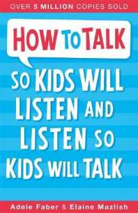 Link to an enlarged image of How to Talk so Kids Will Listen and Listen so Kids Will Talk (How to Talk) -- Paperback / softback