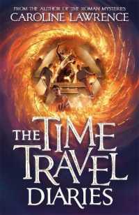 Time Travel Diaries 9781848128002