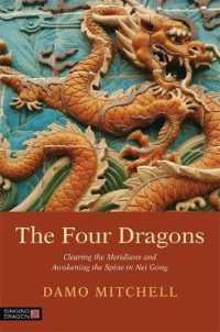 Link to an enlarged image of The Four Dragons : Clearing the Meridians and Awakening the Spine in Nei Gong