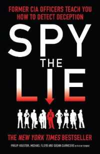 Link to an enlarged image of Spy the Lie : Former Cia Officers Teach You How to Detect Deception -- Paperback / softback