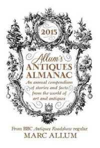Allum's Antiques Almanac 2015 : An annua... by Allum, Mark