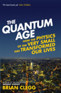 Books Kinokuniya: The Quantum Age : How the Physics of the