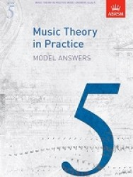 Link to an enlarged image of Music Theory in Practice Model Answers, Grade 5 (Music Theory in Practice (Abrsm)) -- Sheet music