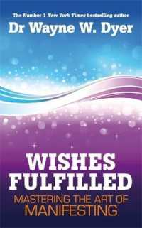 Link to an enlarged image of Wishes Fulfilled : Mastering the Art of Manifesting -- Paperback / softback