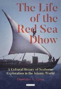 Link to an enlarged image of The Life of the Red Sea Dhow : A Cultural History of Seaborne Exploration in the Islamic World