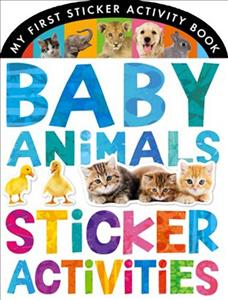 Link to an enlarged image of Baby Animals Sticker Activities (My First Sticker Activity Book) -- Novelty book