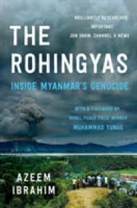 Rohingyas : Inside Myanmar's Hidden Genocide 9781849049733