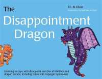 Link to an enlarged image of The Disappointment Dragon : Learning to Cope with Disappointment (For All Children and Dragon Tamers, Including Those with Asperger Syndrome)