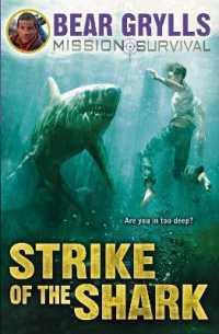 Link to an enlarged image of Mission Survival 6: Strike of the Shark (Mission Survival) -- Paperback / softback