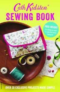 Link to an enlarged image of Cath Kidston Sewing Book : Over 30 exclusively designed projects made simple -- Paperback / softback