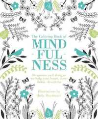 Link to an enlarged image of The Coloring Book of Mindfulness : 50 Quotes and Designs to Help You Focus, Slow Down, De-stress (CLR CSM)