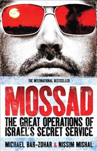 Link to an enlarged image of Mossad : The Great Operations of Israel's Famed Secret Service -- Paperback / softback