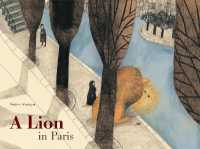 Link to an enlarged image of A Lion in Paris (Translation)