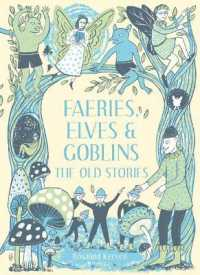 Link to an enlarged image of Faeries, Elves and Goblins : The Old Stories