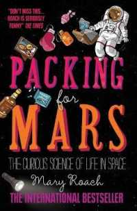 Link to an enlarged image of Packing for Mars : The Curious Science of Life in Space -- Paperback / softback