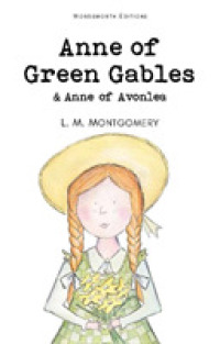 image of Anne of Green Gables & Anne of Avonlea (Wordsworth Children's Classics) -- Paperback / softback (New ed)
