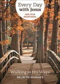 Link to an enlarged image of Walking in His Ways : Every Day with Jesus One Year Devotional
