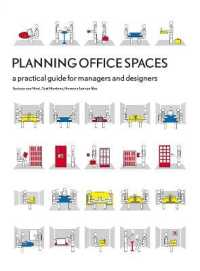 Link to an enlarged image of Planning Office Spaces : A Practical Guide for Managers and Designers