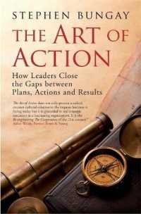 Link to an enlarged image of The Art of Action : How Leaders Close the Gaps between Plans, Actions, and Results