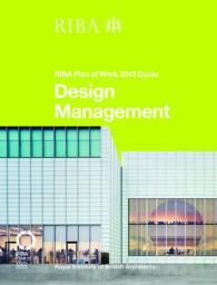 Link to an enlarged image of Design Management : Riba Plan of Work 2013 Guide