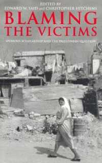 Link to an enlarged image of Blaming the Victims : Spurious Scholarship and the Palestinian Question (Subsequent)