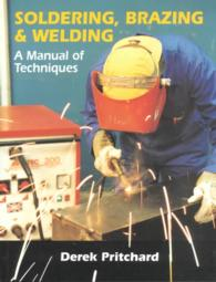 Link to an enlarged image of Soldering, Brazing and Welding : A Manual of Techniques
