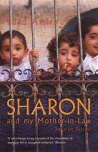 Link to an enlarged image of Sharon and My Mother-in-law : Ramallah Diaries -- Paperback / softback