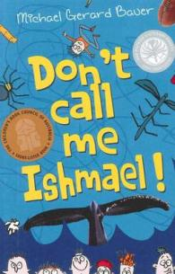 Link to an enlarged image of Don't Call Me Ishmael