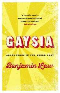 Link to an enlarged image of Gaysia: Adventures in the Queer East