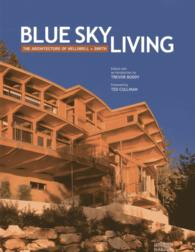 Link to an enlarged image of Blue Sky Living : The Architecture of Helliwell + Smith