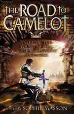 Link to an enlarged image of The Road to Camelot