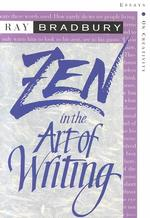 Link to an enlarged image of Zen in the Art of Writing : Essays on Creativity, Expanded (Expanded Subsequent)