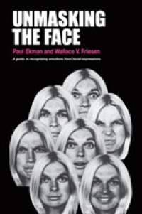 Link to an enlarged image of Unmasking the Face: A Guide to Recognizing Emotions from Facial Expressions