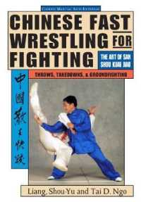 Link to an enlarged image of Chinese Fast Wrestling for Fighting : The Art of San Shou Kuai Jiao