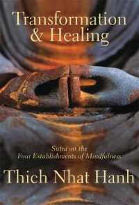 Link to an enlarged image of Transformation and Healing : Sutra on the Four Establishments of Mindfulness (2nd)