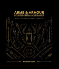 Link to an enlarged image of Arms & Armour of India, Nepal & Sri Lanka : Types, Decoration and Symbolism