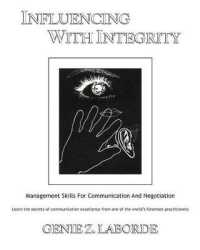 Link to an enlarged image of Influencing with Integrity - Revised Edition : Management Skills for Communication and Negotiation -- Paperback / softback