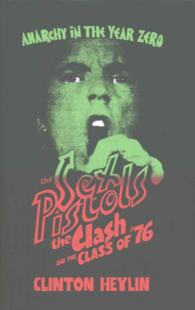 Link to an enlarged image of Anarchy in the Year Zero : The Sex Pistols, the Clash and the Class of '76 -- Hardback