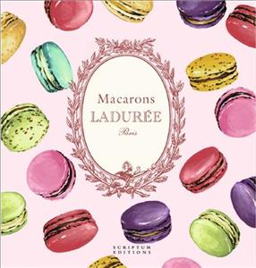 Link to an enlarged image of Macarons: the Recipes : by Laduree -- Hardback