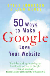 Link to an enlarged image of 50 Ways to Make Google Love Your Website -- Paperback / softback