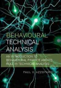 Link to an enlarged image of Behavioural Technical Analysis : An Introduction to Behavioural Finance and Its Role in Technical Analysis
