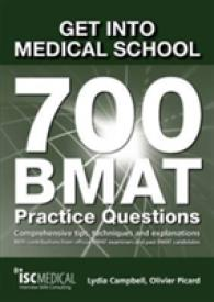 Link to an enlarged image of Get into Medical School - 700 Bmat Practice Questions : With Contributions from Official Bmat Examiners and Past Bmat Candidates -- Paperback / softba (2 Revised)