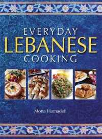 Link to an enlarged image of Everyday Lebanese Cooking -- Paperback / softback