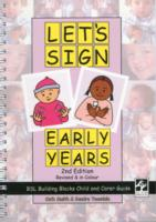 Link to an enlarged image of Let's Sign Early Years : Bsl Building Blocks Child & Carer Guide (Let's Sign) -- Spiral bound (2 Revised)