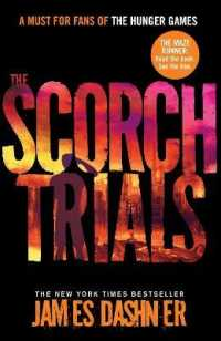 Link to an enlarged image of Scorch Trials (Maze Runner Series) -- Paperback / softback