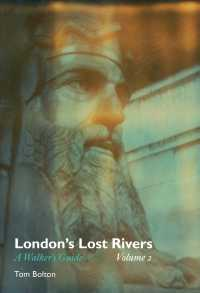 Link to an enlarged image of London's Lost Rivers : A Walker's Guide (Strange Attractor Press)
